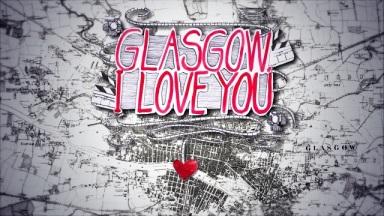 Love Glasgow
