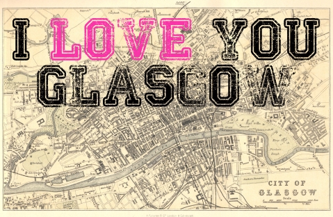 i love you glasgow